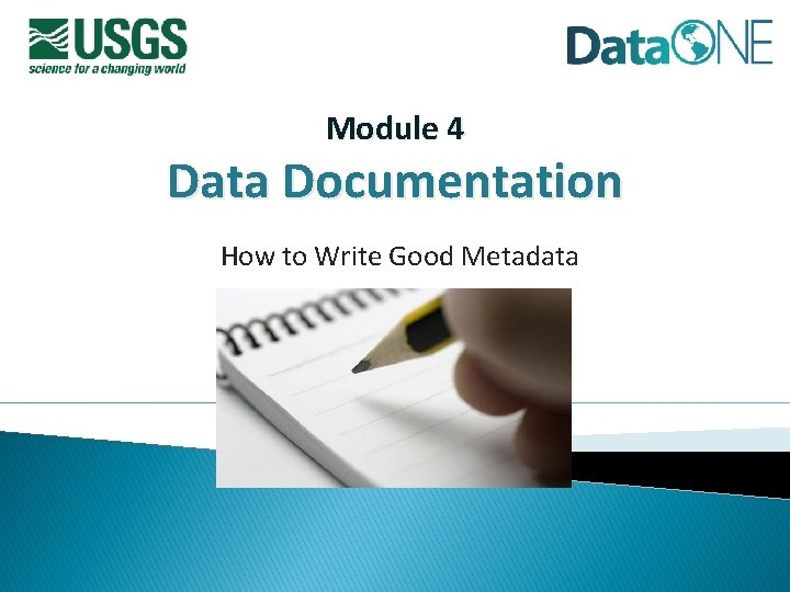Module 4 Data Documentation How to Write Good Metadata