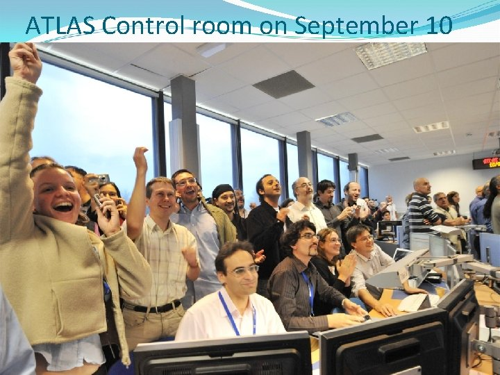 ATLAS Control room on September 10
