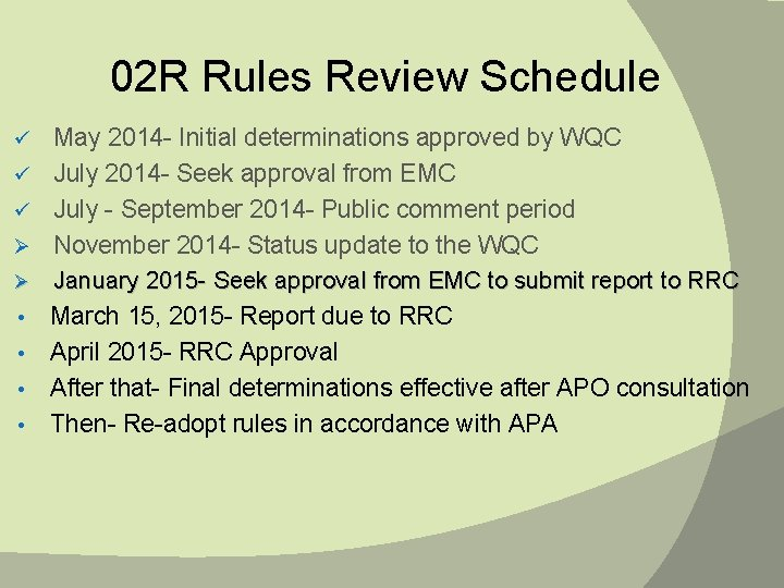 02 R Rules Review Schedule May 2014 - Initial determinations approved by WQC ü