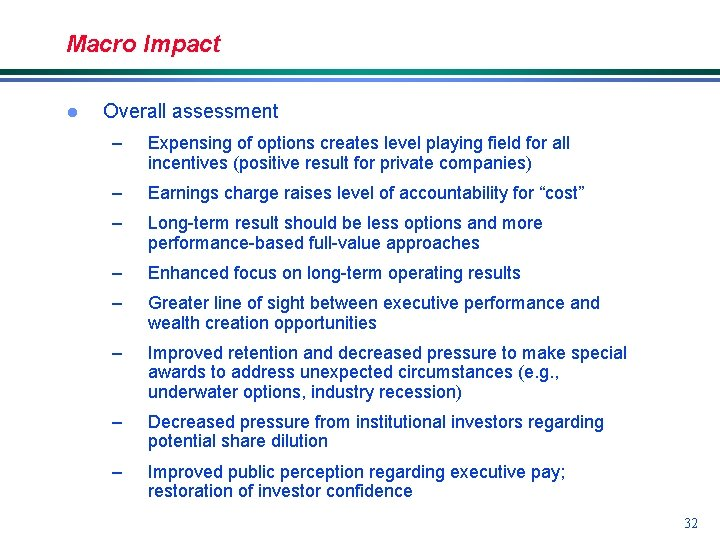 Macro Impact l Overall assessment – Expensing of options creates level playing field for