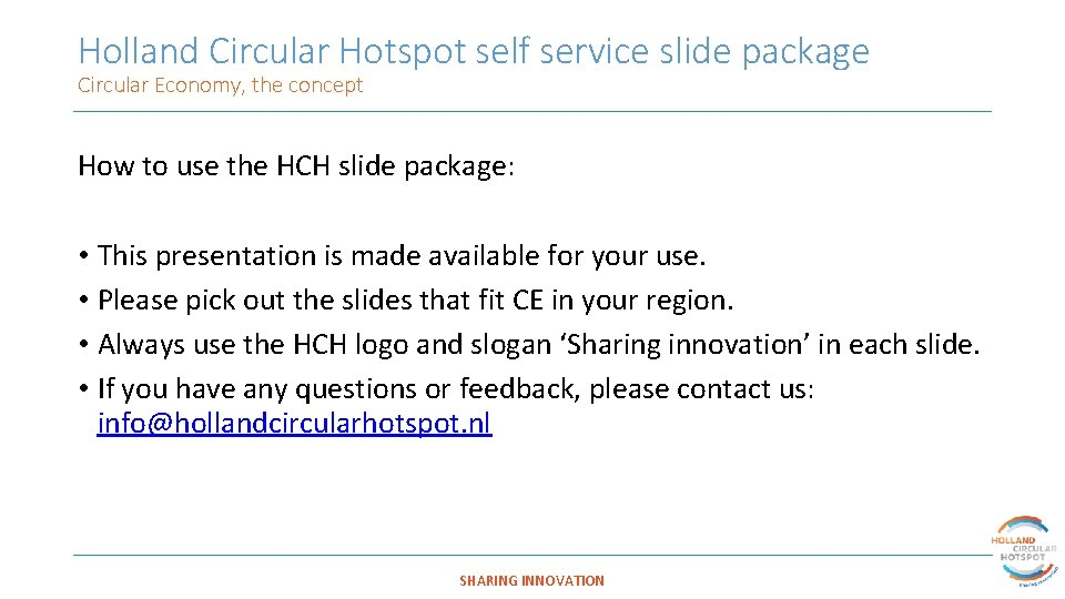 Holland Circular Hotspot self service slide package Circular Economy, the concept How to use