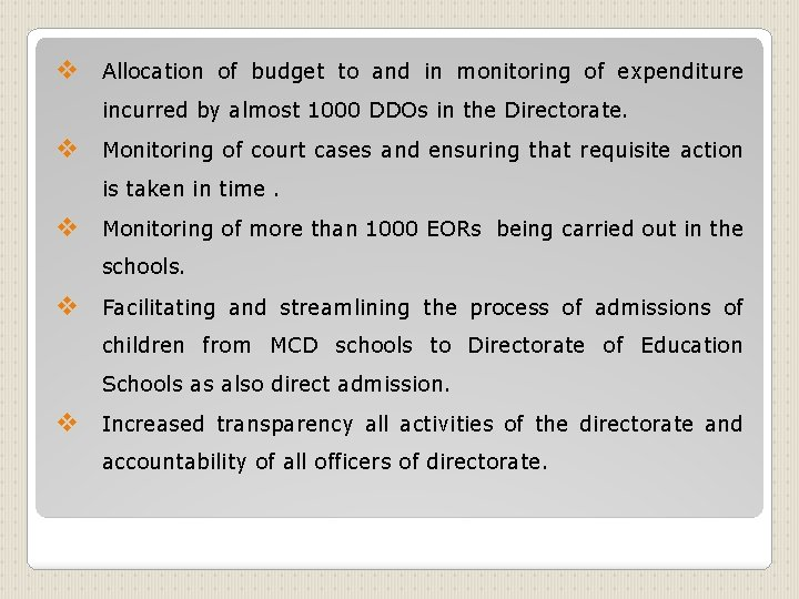 v Allocation of budget to and in monitoring of expenditure incurred by almost 1000