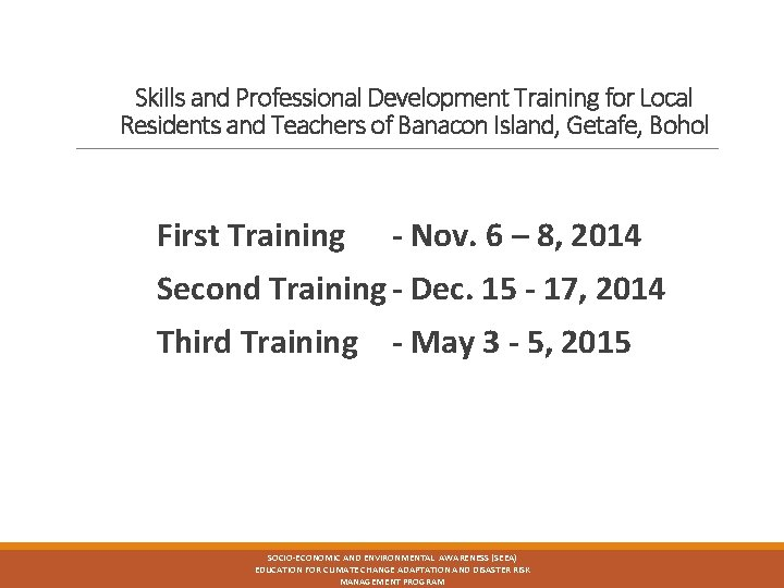 Skills and Professional Development Training for Local Residents and Teachers of Banacon Island, Getafe,
