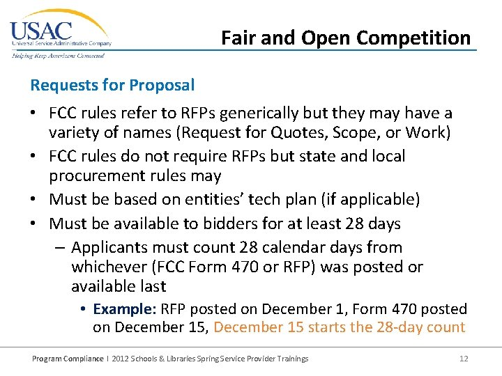 Fair and Open Competition Requests for Proposal • FCC rules refer to RFPs generically