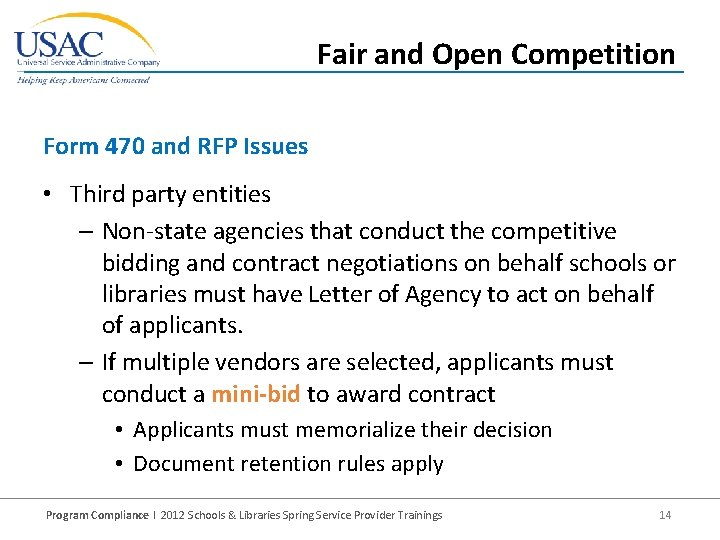 Fair and Open Competition Form 470 and RFP Issues • Third party entities –