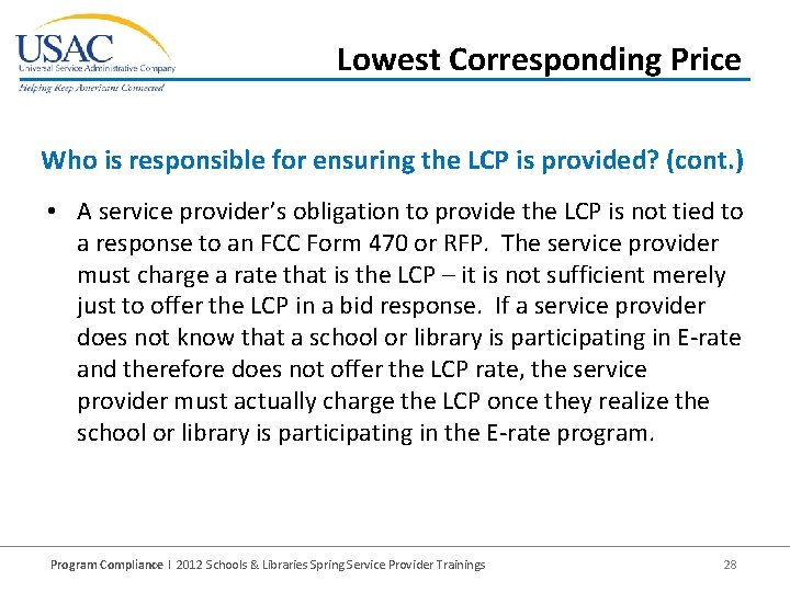 Lowest Corresponding Price Who is responsible for ensuring the LCP is provided? (cont. )