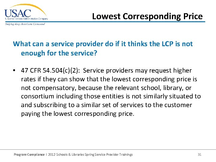 Lowest Corresponding Price What can a service provider do if it thinks the LCP
