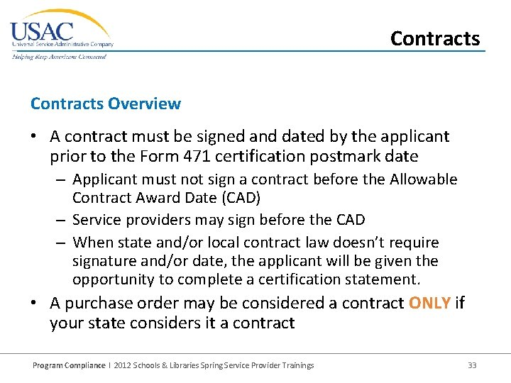 Contracts Overview • A contract must be signed and dated by the applicant prior