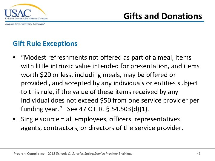 """Gifts and Donations Gift Rule Exceptions • """"Modest refreshments not offered as part of"""