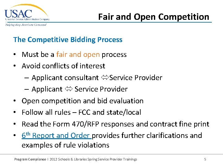 Fair and Open Competition The Competitive Bidding Process • Must be a fair and