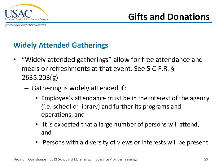 """Gifts and Donations Widely Attended Gatherings • """"Widely attended gatherings"""" allow for free attendance"""