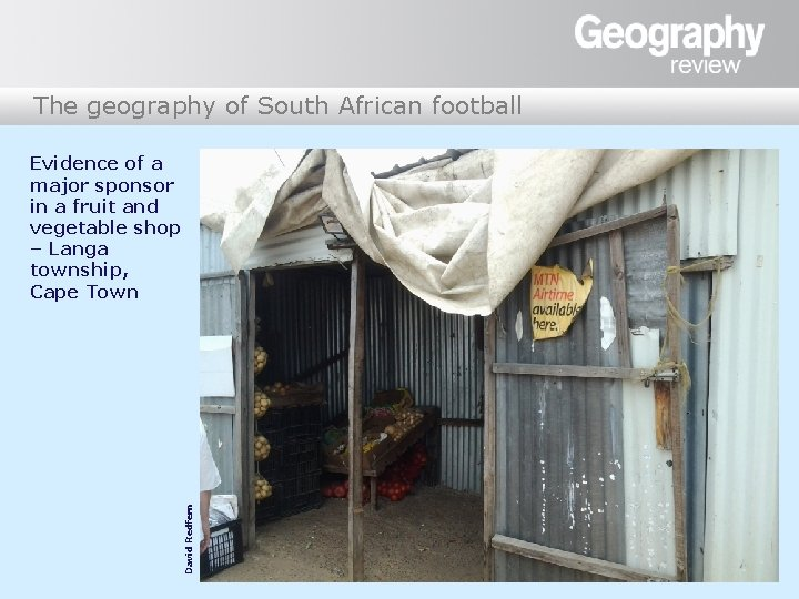 The geography of South African football David Redfern Evidence of a major sponsor in