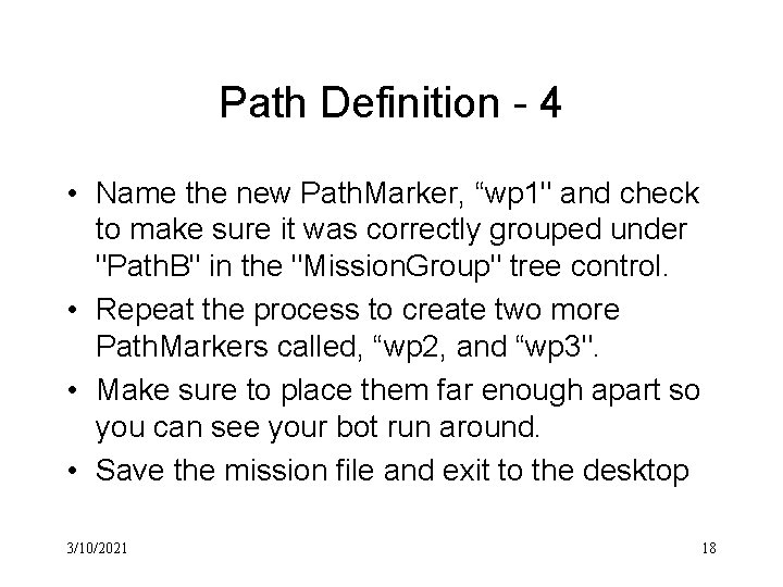 """Path Definition - 4 • Name the new Path. Marker, """"wp 1"""" and check"""