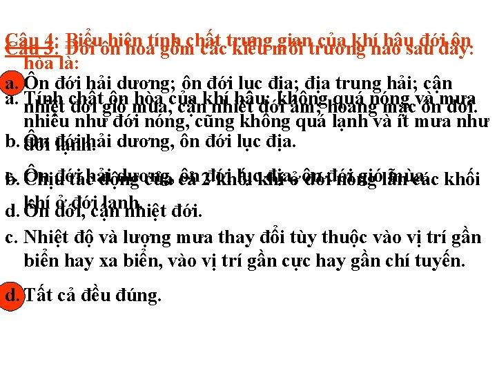Câu Biểuôn hiện giantrường của khínào hậusau đớiđây: ôn Câu 4: 3: Đới hòatính
