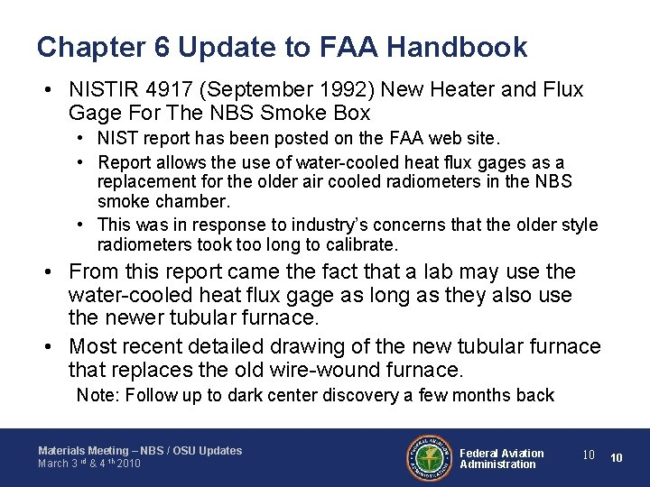 Chapter 6 Update to FAA Handbook • NISTIR 4917 (September 1992) New Heater and