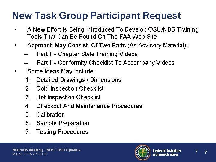 New Task Group Participant Request • • • A New Effort Is Being Introduced
