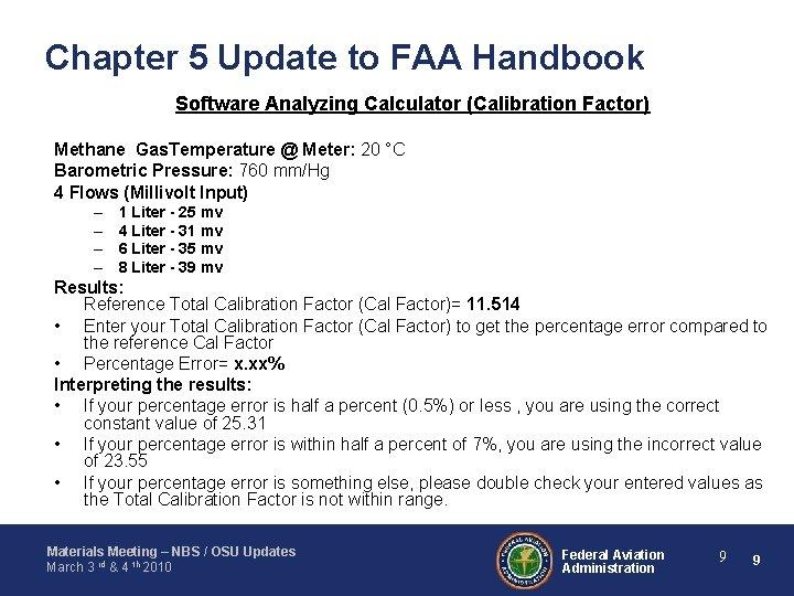 Chapter 5 Update to FAA Handbook Software Analyzing Calculator (Calibration Factor) Methane Gas. Temperature