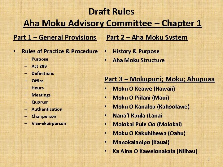 Draft Rules Aha Moku Advisory Committee – Chapter 1 Part 1 – General Provisions