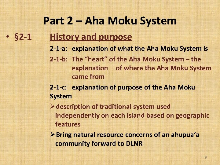 Part 2 – Aha Moku System • § 2 -1 History and purpose 2
