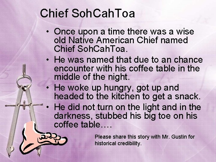 Chief Soh. Cah. Toa • Once upon a time there was a wise old
