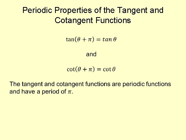 Periodic Properties of the Tangent and Cotangent Functions