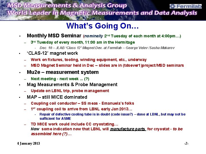What's Going On… Monthly MSD Seminar • – (nominally 2 nd Tuesday of each