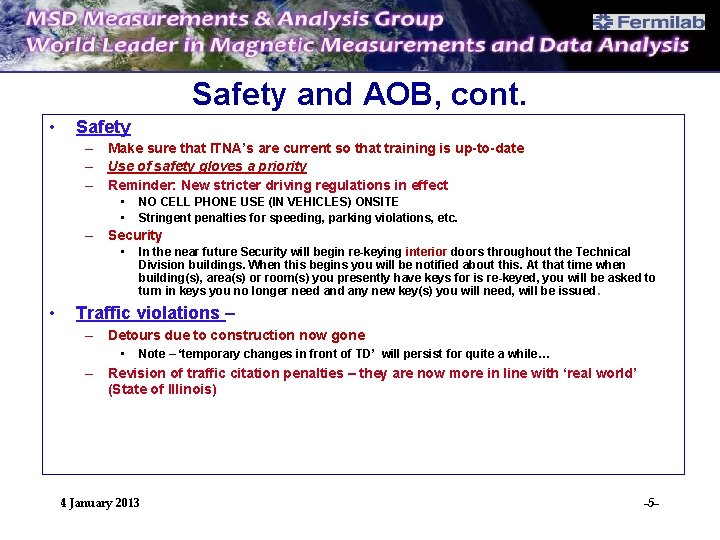 Safety and AOB, cont. • Safety – Make sure that ITNA's are current so