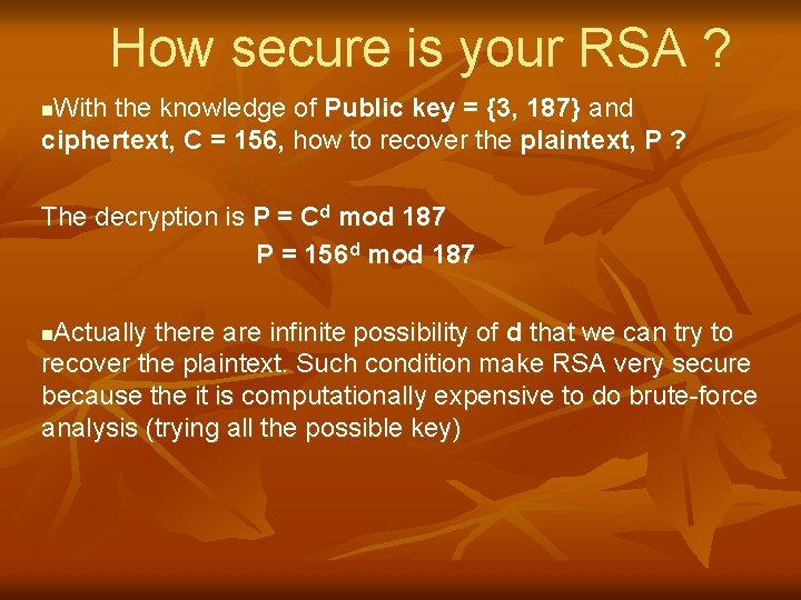How secure is your RSA ? With the knowledge of Public key = {3,
