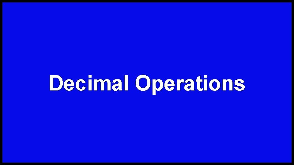 Decimal Operations