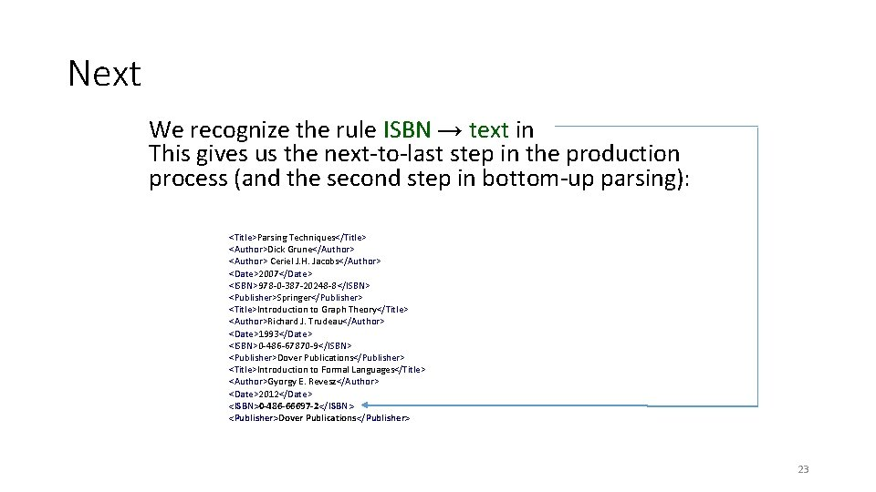 Next We recognize the rule ISBN → text in This gives us the next-to-last
