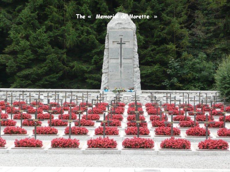 The « Memorial de Morette »