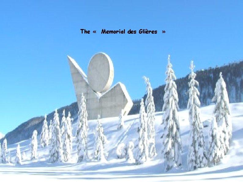 The « Memorial des Glières »