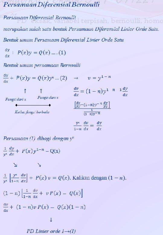Matematika Teknik 3 IT 041221 PD eksak, variabel terpisah, bernoulli, homogen Pertemuan 01