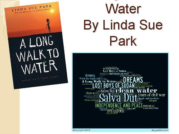 Water By Linda Sue Park