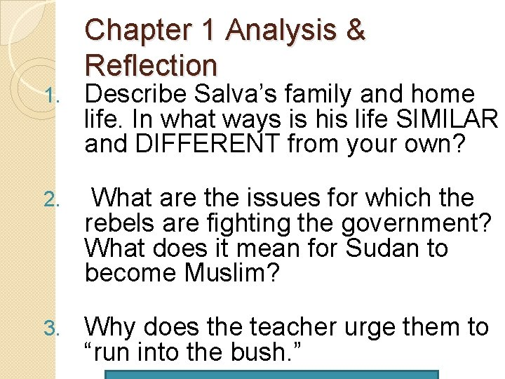 Chapter 1 Analysis & Reflection 1. Describe Salva's family and home life. In what