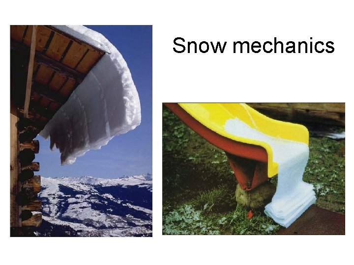 Snow mechanics