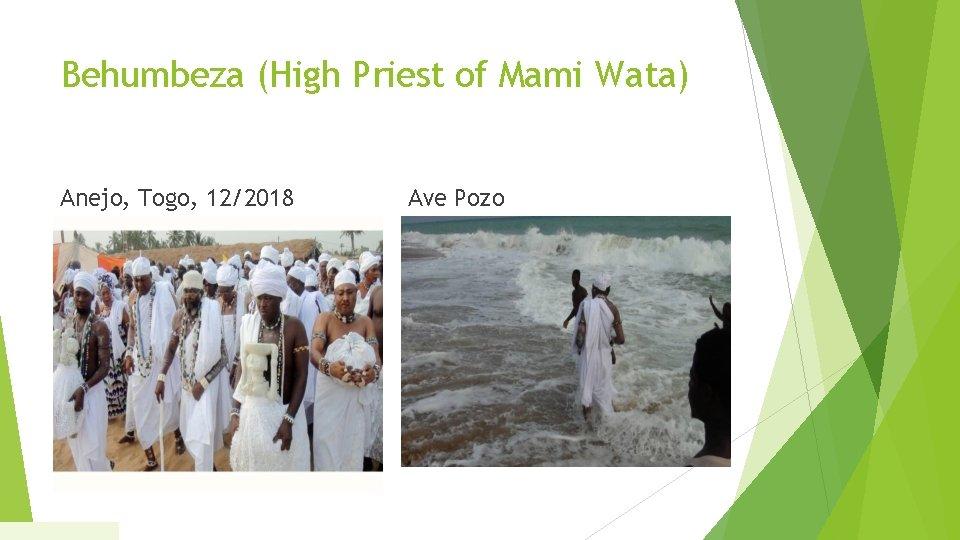 Behumbeza (High Priest of Mami Wata) Anejo, Togo, 12/2018 Ave Pozo