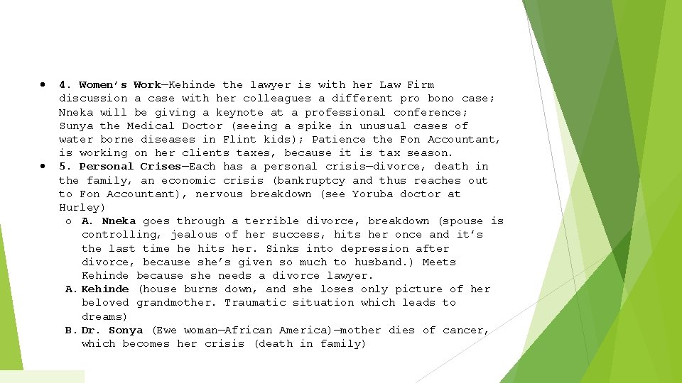 4. Women's Work—Kehinde the lawyer is with her Law Firm discussion a case