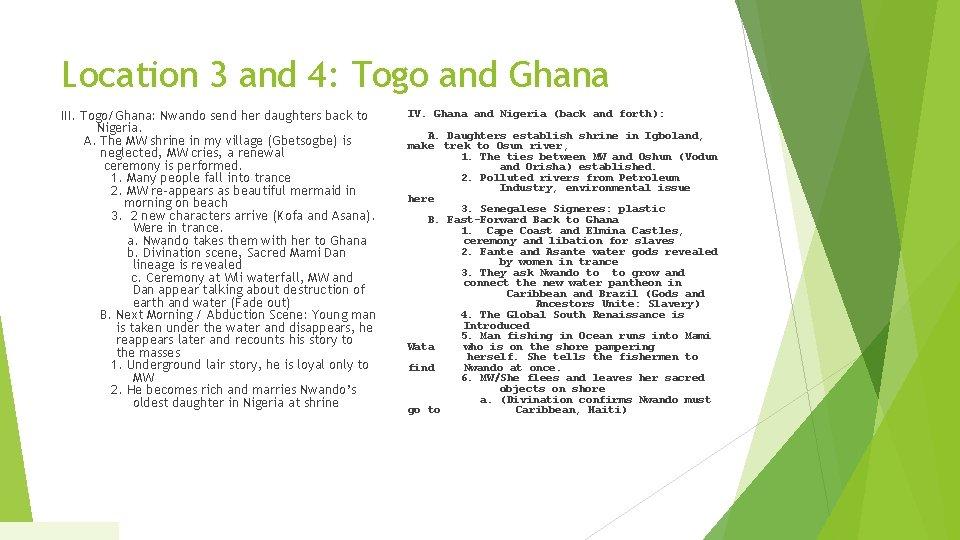 Location 3 and 4: Togo and Ghana III. Togo/Ghana: Nwando send her daughters back