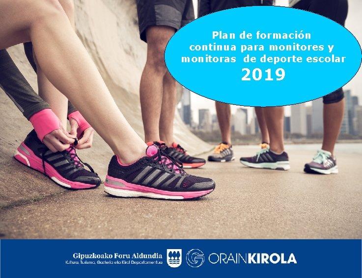 Plan de formación continua para monitores y monitoras de deporte escolar 2019