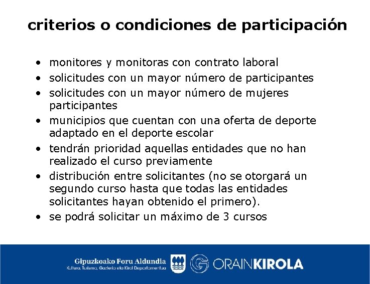 criterios o condiciones de participación • monitores y monitoras contrato laboral • solicitudes con
