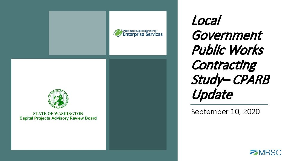 Local Government Public Works Contracting Study– CPARB Update September 10, 2020 1