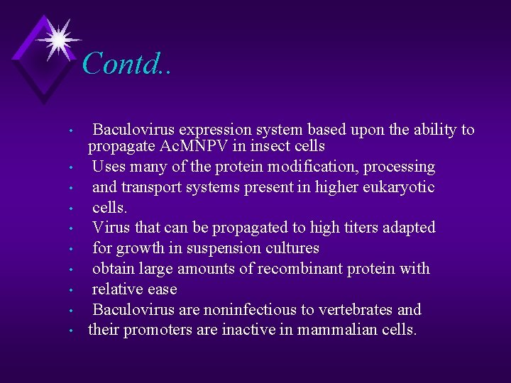 Contd. . • • • Baculovirus expression system based upon the ability to propagate