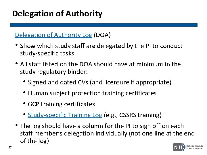 Delegation of Authority Log (DOA) • Show which study staff are delegated by the