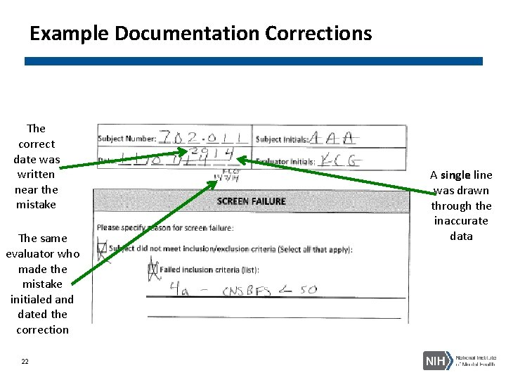 Example Documentation Corrections The correct date was written near the mistake The same evaluator
