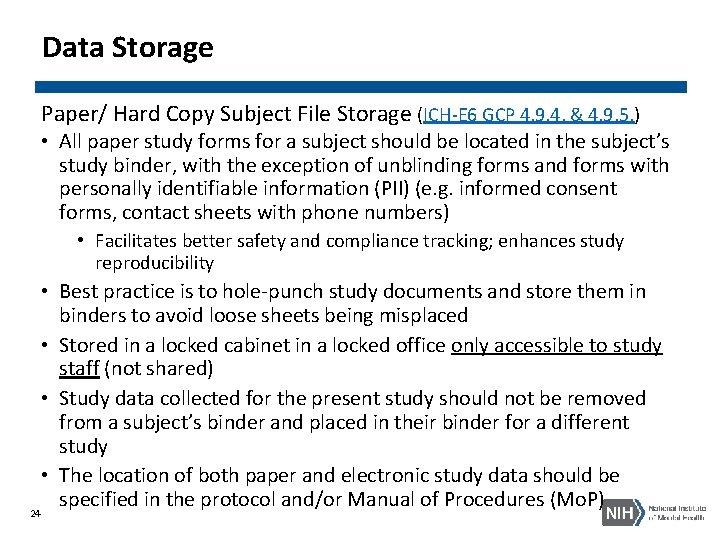 Data Storage Paper/ Hard Copy Subject File Storage (ICH-E 6 GCP 4. 9. 4.