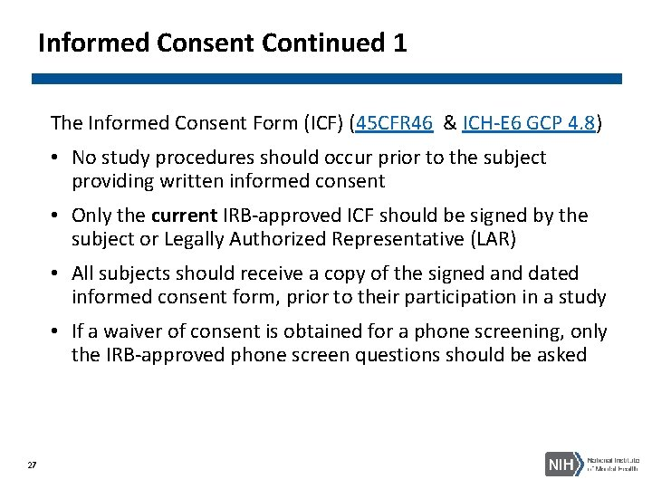 Informed Consent Continued 1 The Informed Consent Form (ICF) (45 CFR 46 & ICH-E