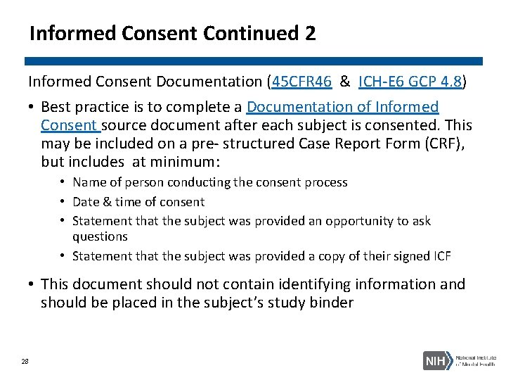 Informed Consent Continued 2 Informed Consent Documentation (45 CFR 46 & ICH-E 6 GCP