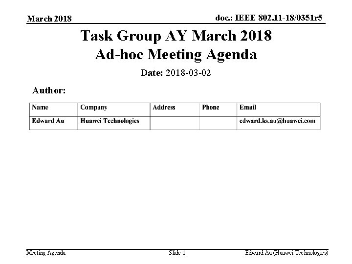doc. : IEEE 802. 11 -18/0351 r 5 March 2018 Task Group AY March