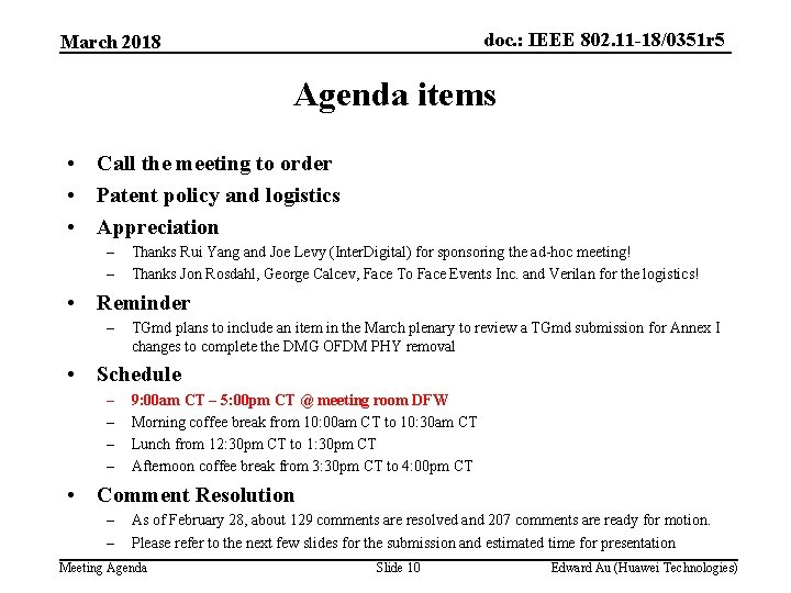 doc. : IEEE 802. 11 -18/0351 r 5 March 2018 Agenda items • Call